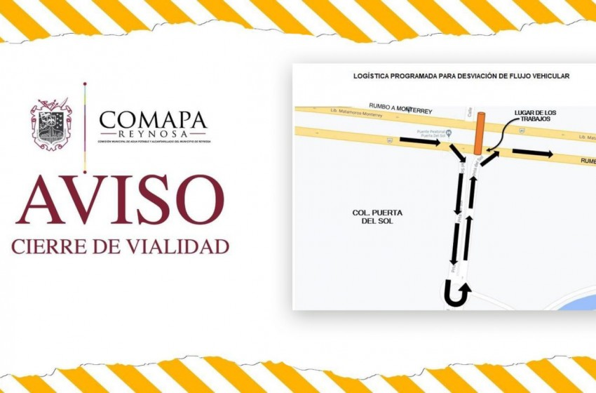Anuncia COMAPA Reynosa cierre de tramo en la calle Punta Sol por rehabilitación